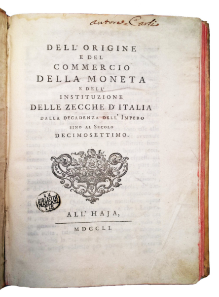 1205 - Carli, Dell'origine e del commercio della moneta, 1751