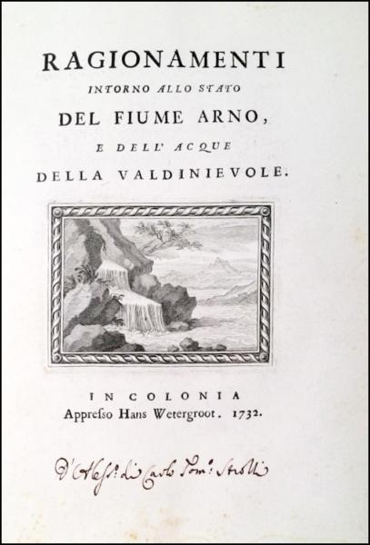 1340 - Corsini - Feroni, Ragionamenti intorno al fiume Arno, 1732
