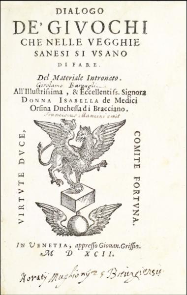 1626 - Bargagli, Dialogo de' giuochi, 1592