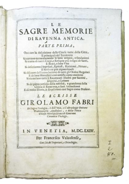 1680 - Fabri, Le sagre memorie di Ravenna, 1664