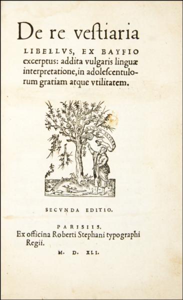 1683 - De Baif, De re vestiaria libellus, 1541