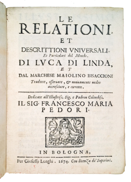 1701 - De Linda, Le relationi et descrittioni universali, 1674