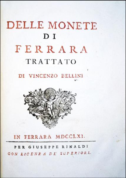 2072 - Bellini, Delle monete di Ferrara trattato, 1761