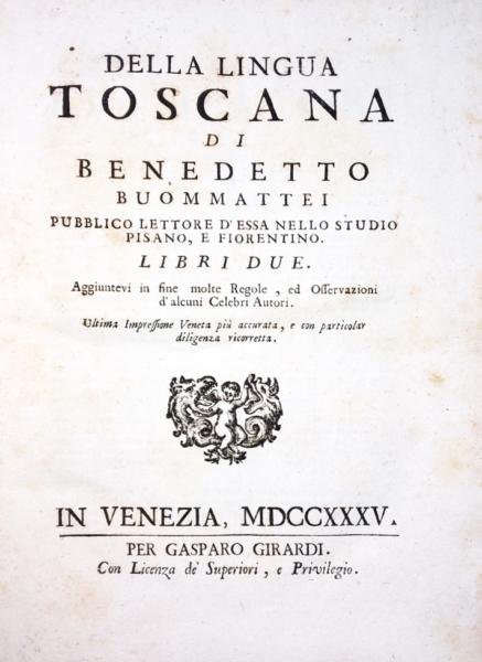 2102 - Buonmattei, Della lingua toscana, 1735